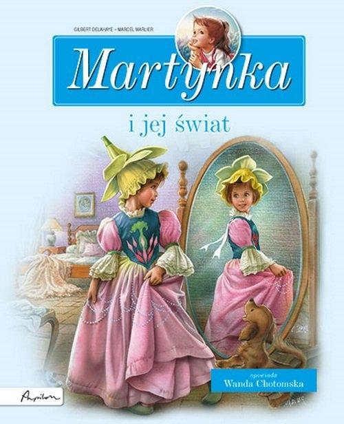 Martynka i jej świat Zbiór opowiadań Delahaye Gilbert