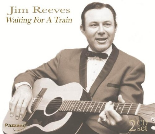 Waiting For A Train Jim Reeves