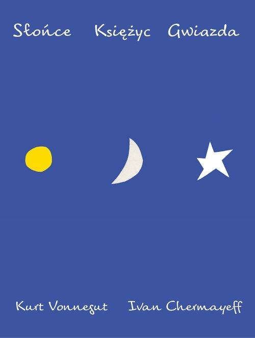 Słońce Księżyc Gwiazda Vonnegut Kurt