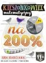 Kieszonkowiec matematyczny Na 200% (11+)