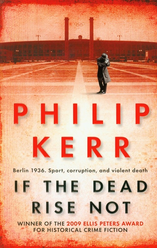 If the Dead Rise Not Kerr Philip
