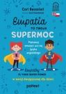 Empatia to Twoja Supermoc. Empathy Is Your Superpower w wersji Bussolari Cori