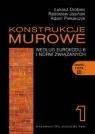 Konstrukcje murowe według Eurokodu 6 i norm związanych Tom 1 + CD