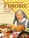 Dania i potrawy z drobiu Siostry Marii