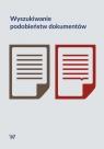 Wyszukiwanie podobieństw dokumentów