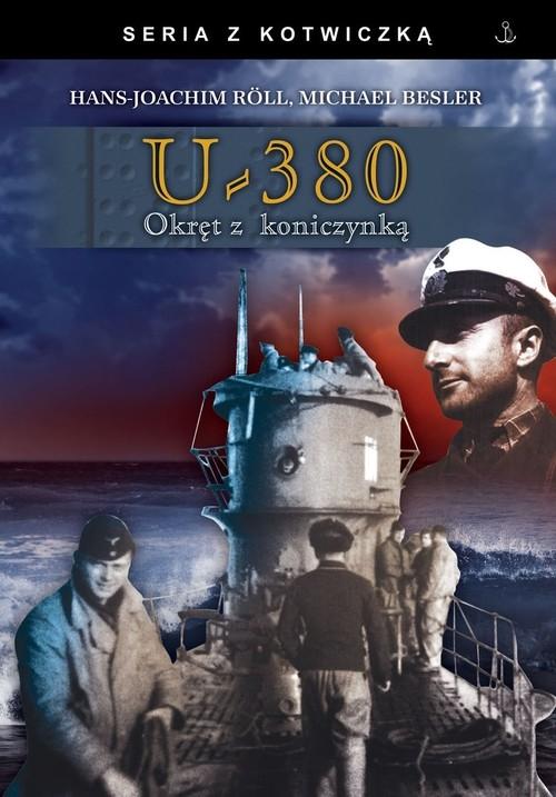 U-380 Okręt z koniczynką Roll Hans-Joachim, Besler Michael