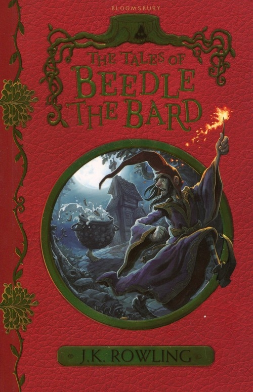 The Tales of Beedle the Bard Rowling J.K.