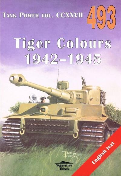 Tank Power vol. CCXXVII 493 Tiger Colours 1942-1945 Ledwoch Janusz