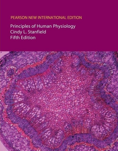 Principles of Human Physiology  + InteractivePhysiology Stanfield Cindy L.