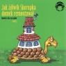 Jak żółwik Skorupka domek remontował   (Audiobook)
