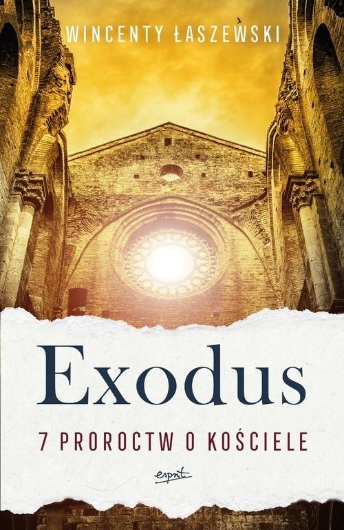 Exodus. Łaszewski Wincenty