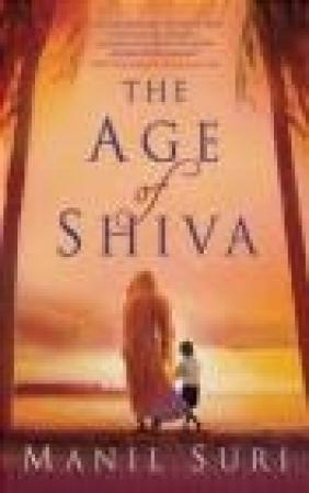 Age of Shiva Manil Suri, M Suri