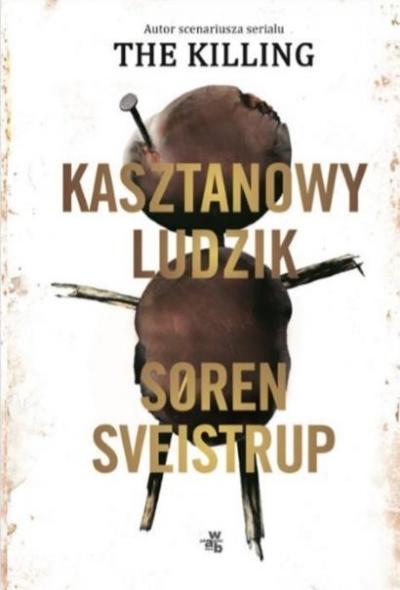 Kasztanowy ludzik Soren Sveistrup