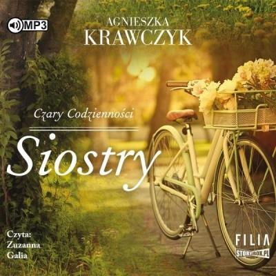 Czary codzienności T.1 Siostry audiobook Agnieszka Krawczyk
