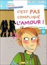 C'est pas complique l'amour + CD audio poziom A2 Jaoui Sylvaine