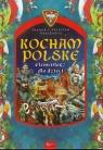 Kocham Polskę Elementarz dla dzieci Szarkowie Joanna i Jarosław
