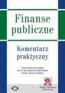 Finanse publiczne 2014 Komentarz praktyczny (z suplementem elektronicznym)