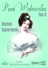 Pani Walewska  (Audiobook) Gąsiorowski Wacław