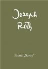 Hotel Savoy  Roth Joseph