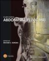 Abdominal-Pelvic MRI Ersan Altun, Michele Brown, Richard Semelka