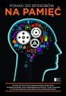 Ponad 120 sposobów na pamięć