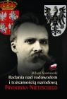 Badania nad rodowodem i tożsamością narodową Fryderyka Nietzschego w Sosnowski Miłosz