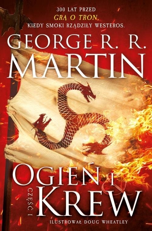 Ogień i krew Część 1 Martin George R.R