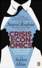 Crisis Economics Nouriel Roubini