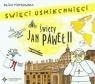 Święci uśmiechnięci Święty Jan Paweł II  (audiobook) Piotrowska Eliza