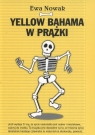 Yellow bahama w prążki  Nowak Ewa