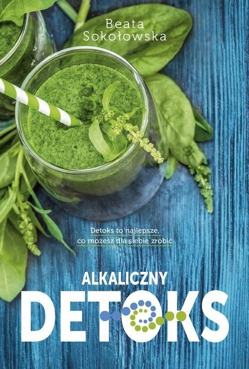 Alkaliczny detoks Sokołowska Beata