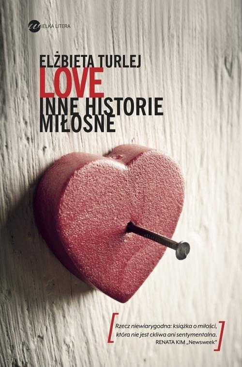 Love Inne historie miłosne Turlej Elżbieta