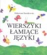 Wierszyki łamiące języki Strzałkowska Małgorzata