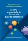 Roczne sprawozdania finansowe przedsiębiorstwa  Gabrusewicz Wiktor, Gabrusewicz Przemysław