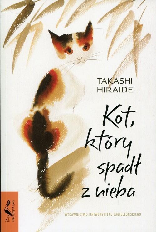 Kot, który spadł z nieba Hiraide Takshi
