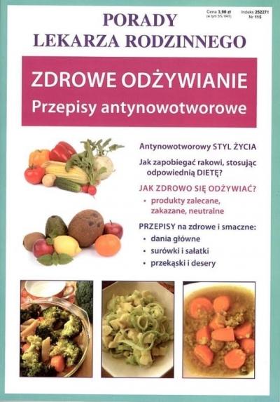 Zdrowe odżywianie Przepisy antynowotworowe Szczepańska Sylwia