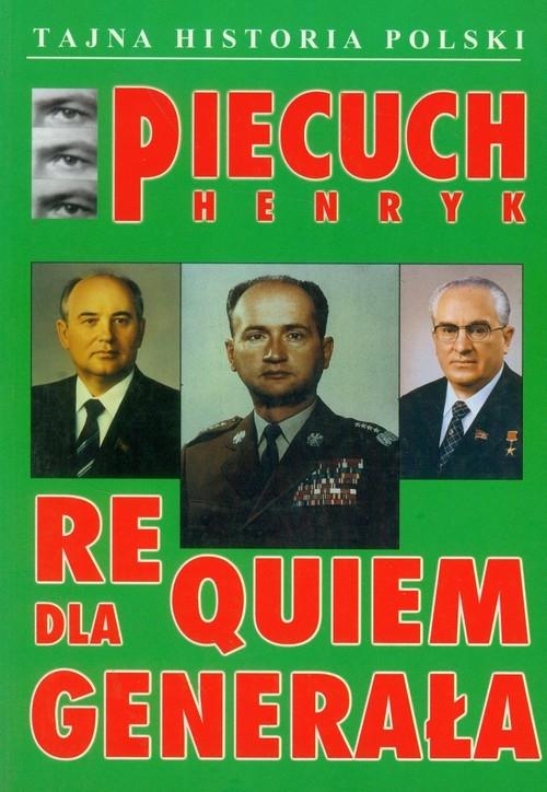 Requiem dla generała Piecuch Henryk