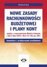 Nowe zasady rachunkowości budżetowej i plany kont zgodnie z Rup Wojciech