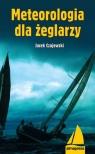 Meteorologia dla żeglarzy Czajewski Jacek