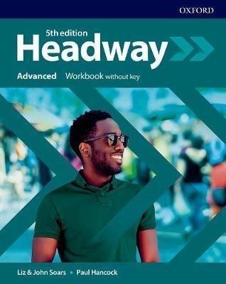 Headway 5E Advanced WB without key OXFORD Liz Soars, John Soars, Paul Hancock