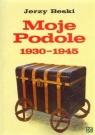 Moje Podole 1930-1945