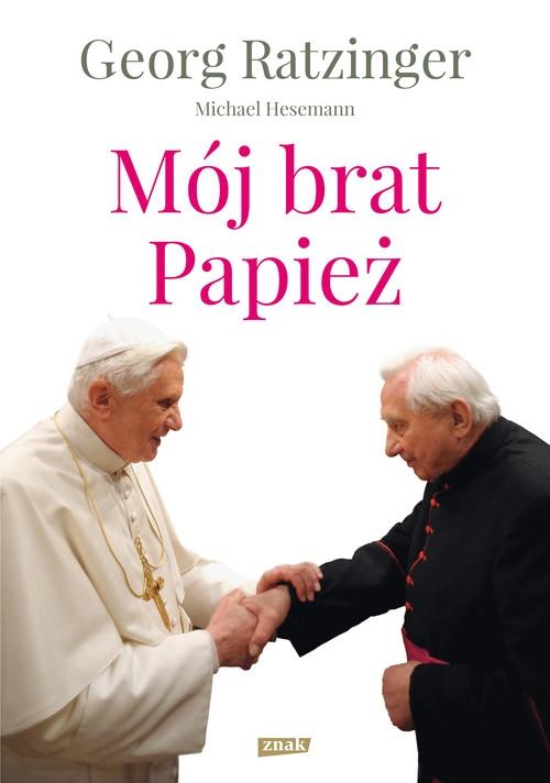 Mój brat Papież Ratzinger Georg