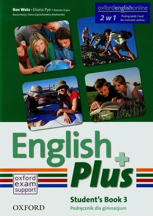 English Plus 3A Podręcznik Wetz Ben, Pye Diana, Gryca Danuta