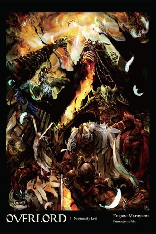 Overlord: Nieumarły król #1 (LN) Kugane Maruyama