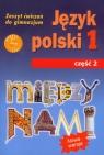 Między nami 1 Język polski Zeszyt ćwiczeń Część 2