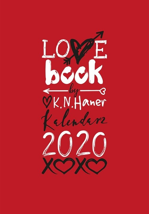 LOVE book by K.N. Haner. Kalendarz 2020 K. N. Haner
