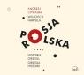Polska-Rosja. Historia obsesji, obsesja historii Chwalba Andrzej, Harpula Wojciech