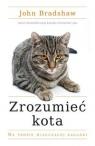 Zrozumieć kota Na tropie miauczącej zagadki Bradshaw John