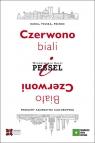 Czerwono-biali i Biało-Czerwoni. Dania, Polska, Północ - problemy Pessel Włodzimierz Karol