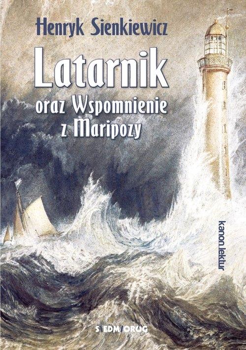 Latarnik oraz Wspomnienie z Maripozy Sienkiewicz Henryk